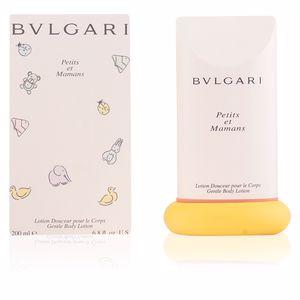 Hydratant pour le corps PETITS ET MAMANS gentle body lotion Bvlgari